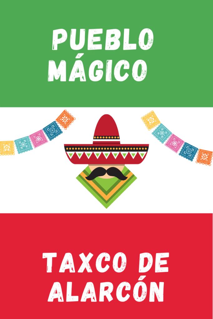Taxco Pueblo Magico