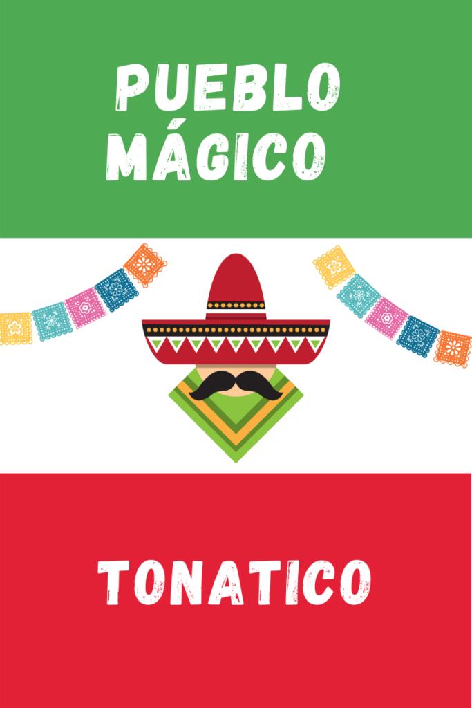 Tonatico Pueblo Magico