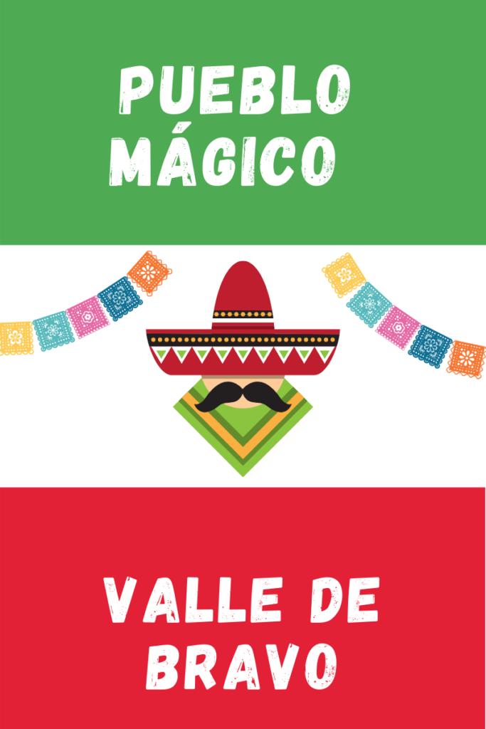 Valle de Bravo Pueblo Magico