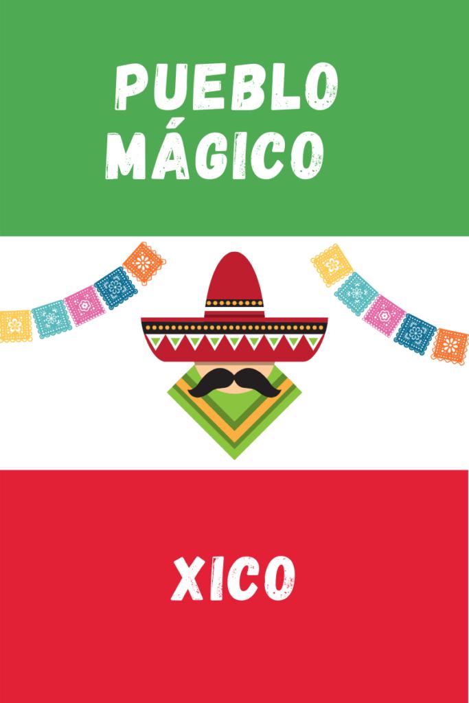 Xico Pueblo Magico