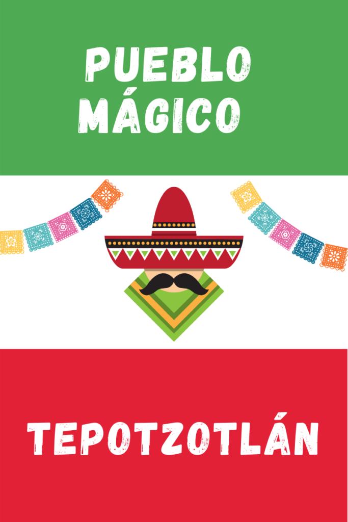 Tepotzotlán Pueblo Magico