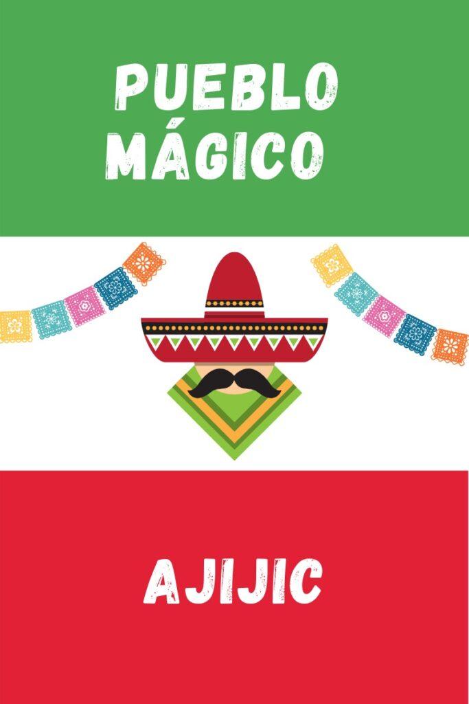 Ajijic Pueblo Magico