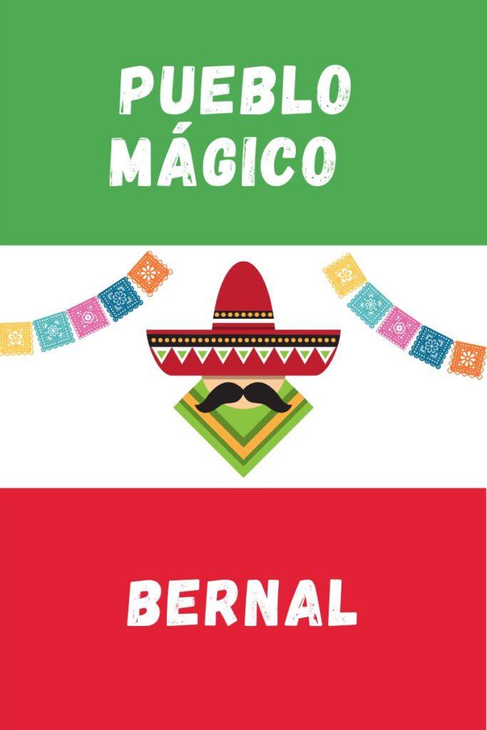 Bernal Pueblo Magico