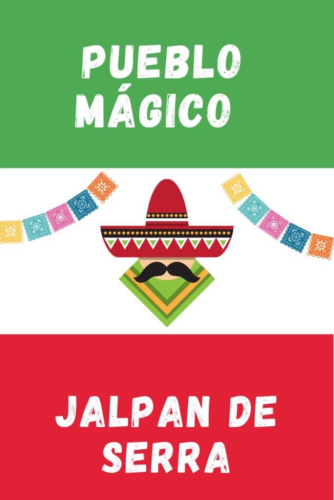 Jalpan de Serra Pueblo Magico