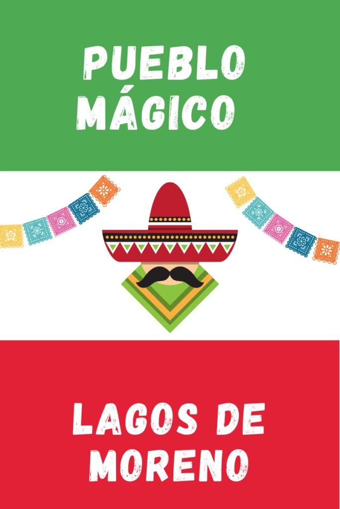 Lagos de Moreno Pueblo Magico