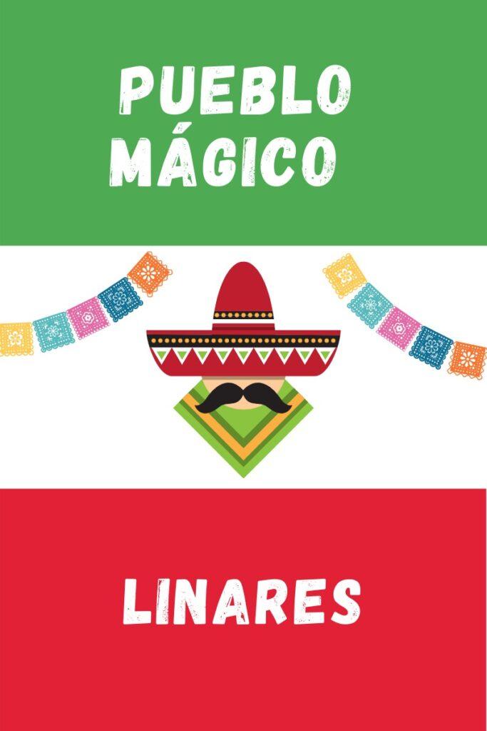 Linares Pueblo Magico