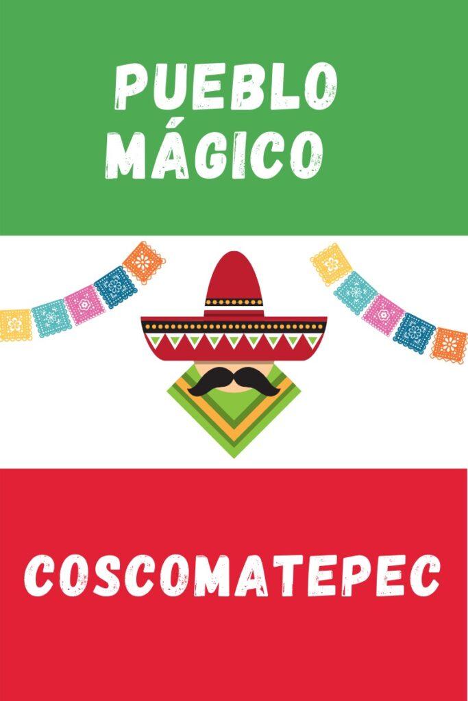 Coscomatepec Pueblo Magico