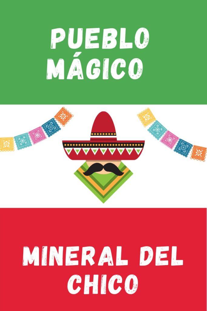 Mineral del Chico Pueblo Magico