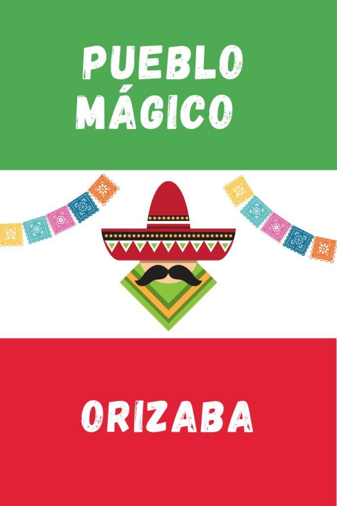 Orizaba Pueblo Magico