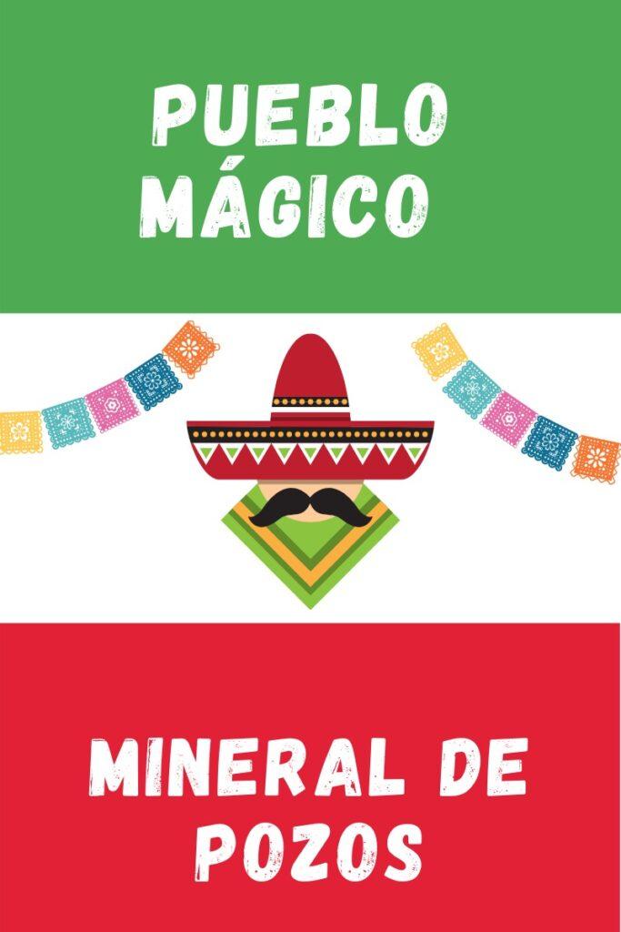 Mineral de Pozos Pueblo Magico