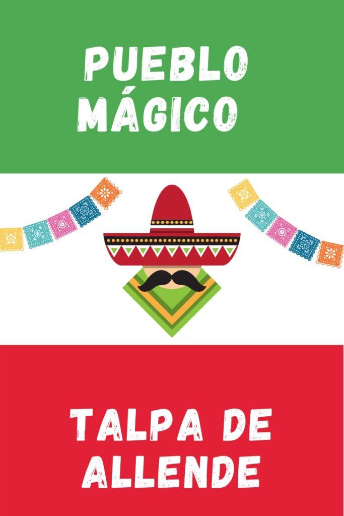 Talpa de Allende Pueblo Magico