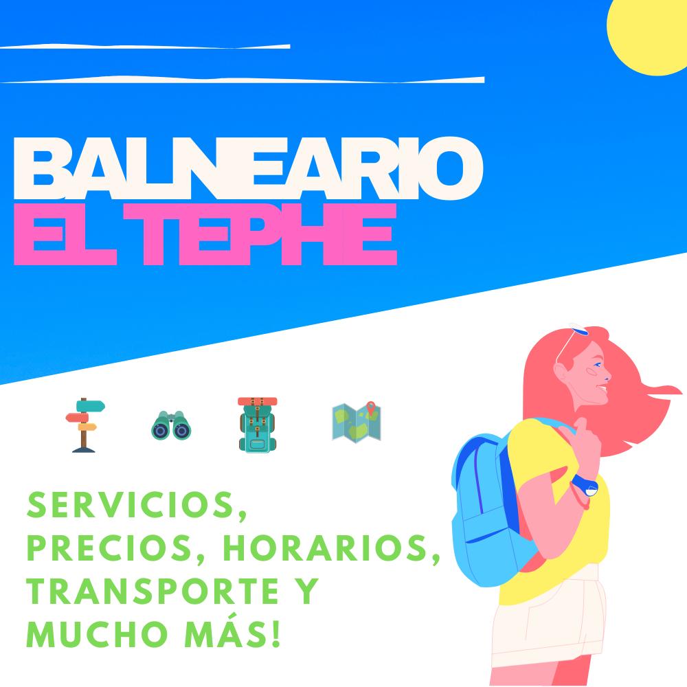 Balneario el tephe